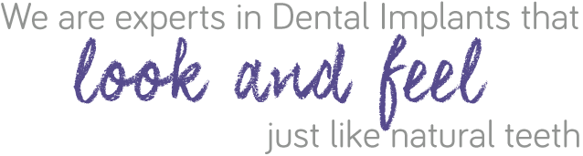 We're the experts in Dental Implants for the perfect smile